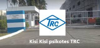 kisi kisi soal psikotes di pt TRC lewat yayasan global cikarang
