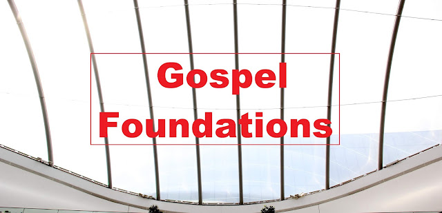 Foundation of the Good News