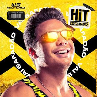 Wesley Safadão - CD - Hit Estourado - Junho - 2021