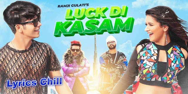 Luck Di Kasam Song Lyrics