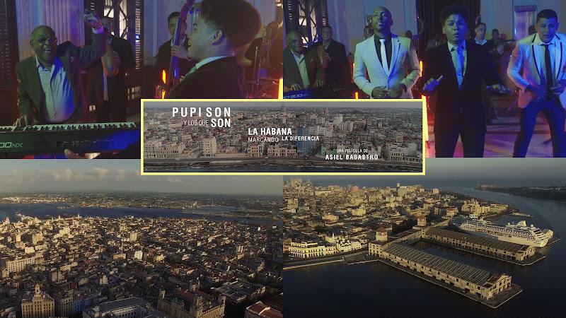 Pupy y los que Son Son - ¨La Habana, marcando la diferencia¨ - Videoclip - Director: Asiel Babastro. Portal Del Vídeo Clip Cubano