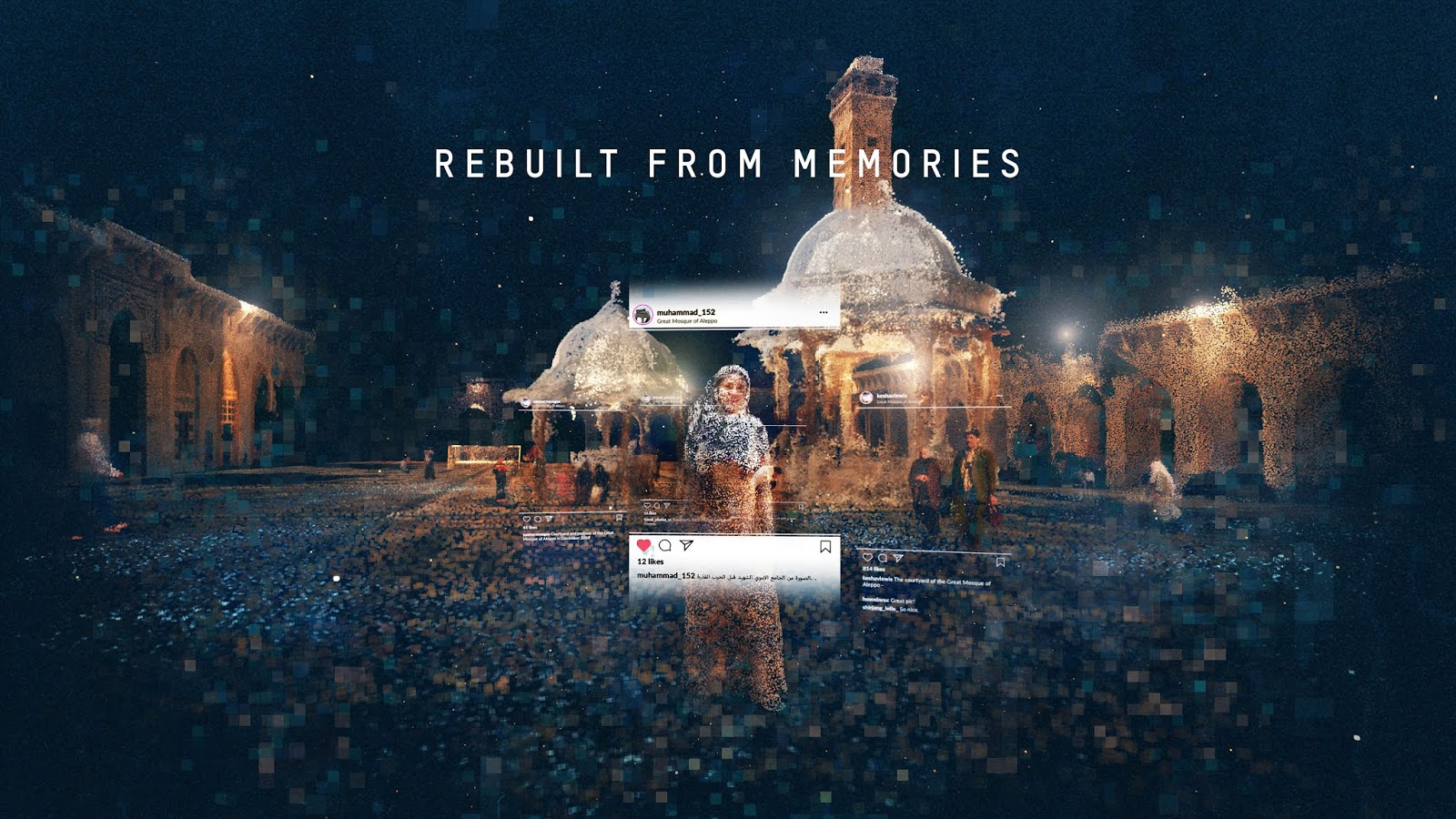 REBUILT FROM MEMORIES – our new project gives you a view into the collective memory of Aleppo before the war: The cultural life at destroyed historical sites reconstructed from instagram pictures. In 360° videos and VR you can revisit the Great Mosque, the Citadel of Aleppo and the Souk Saqatiya.