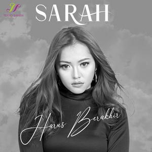 Sarah - Harus Berakhir