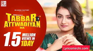 Tabbar Attwadiyan Da Song Lyrics | Raman Goyal | New Punjabi Songs 2020