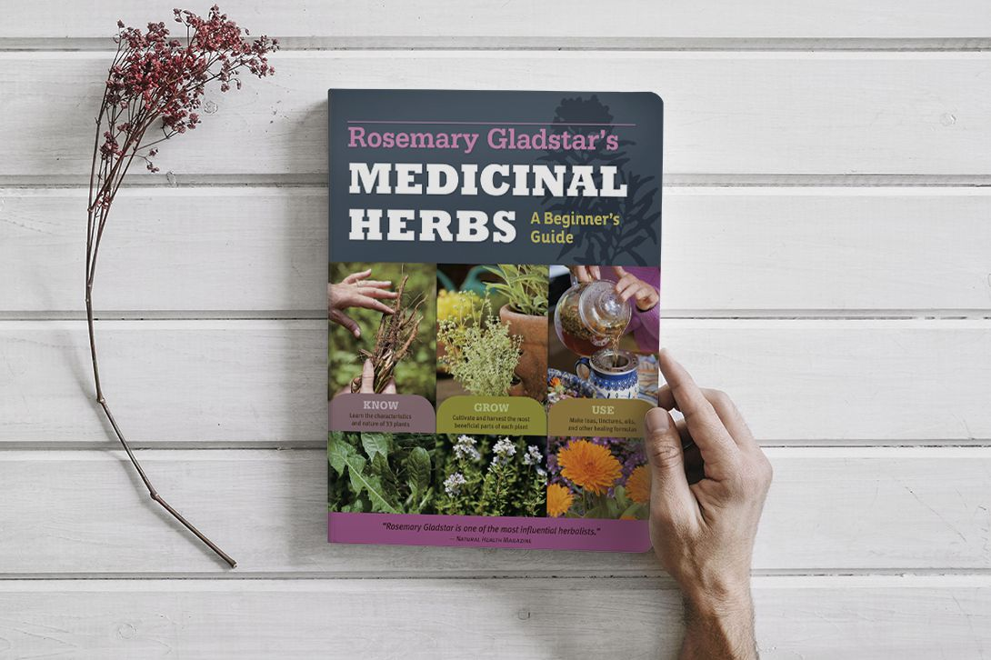 BOOK: Rosemary Gladstar's Medicinal Herbs: A Beginner's Guide: 33 Healing Herbs to Know, Grow, and Use by Rosemary Gladstar (PDF)