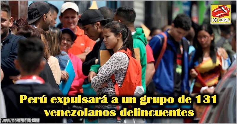 Perú expulsará a un grupo de 131 venezolanos delincuentes
