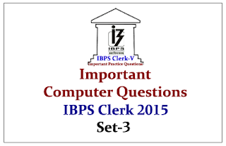 Race IBPS Clerk 2015- Important Computer Questions Set-3