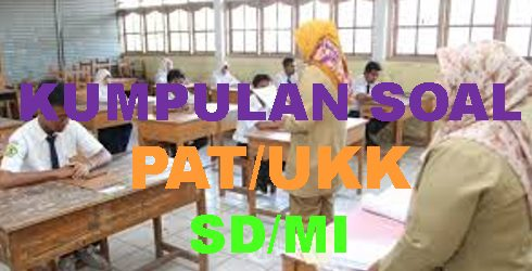 LATIHAN SOAL PAT/UKK SEMESTER 2 TEMA 9 MENJELAJAH ANGKASA LUAR MUPEL PPKn, BAHASA INDONESIA DAN KUNCI JAWABAN LENGKAP KISI-KISI SOAL