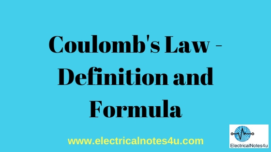 Coulomb's Law - Definition and Formula