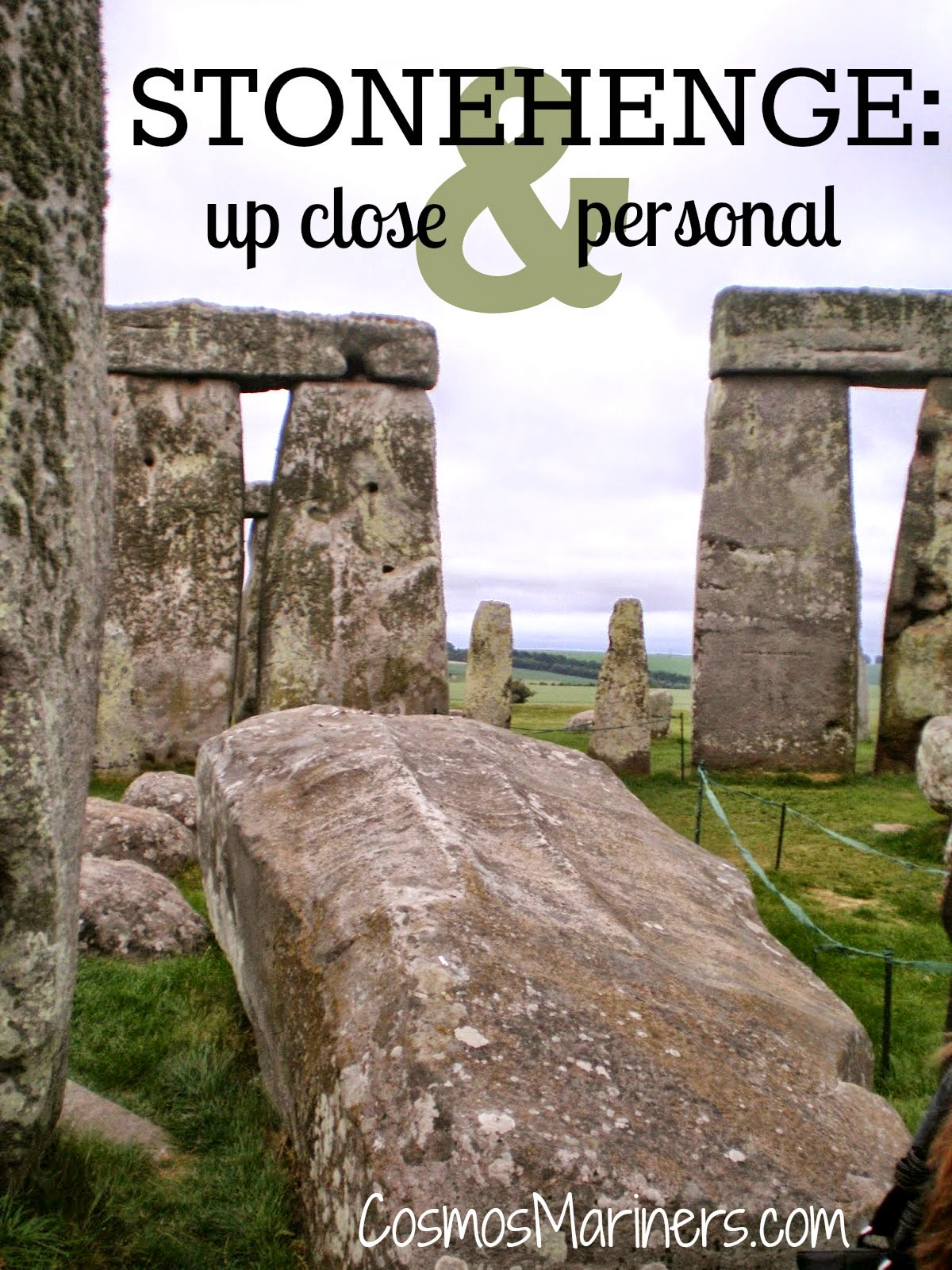 Stonehenge: Up Close and Personal | CosmosMariners.com