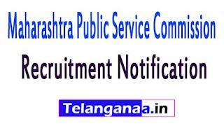 Maharashtra Public Service Commission (MPSC)Recruitment Notification 2017