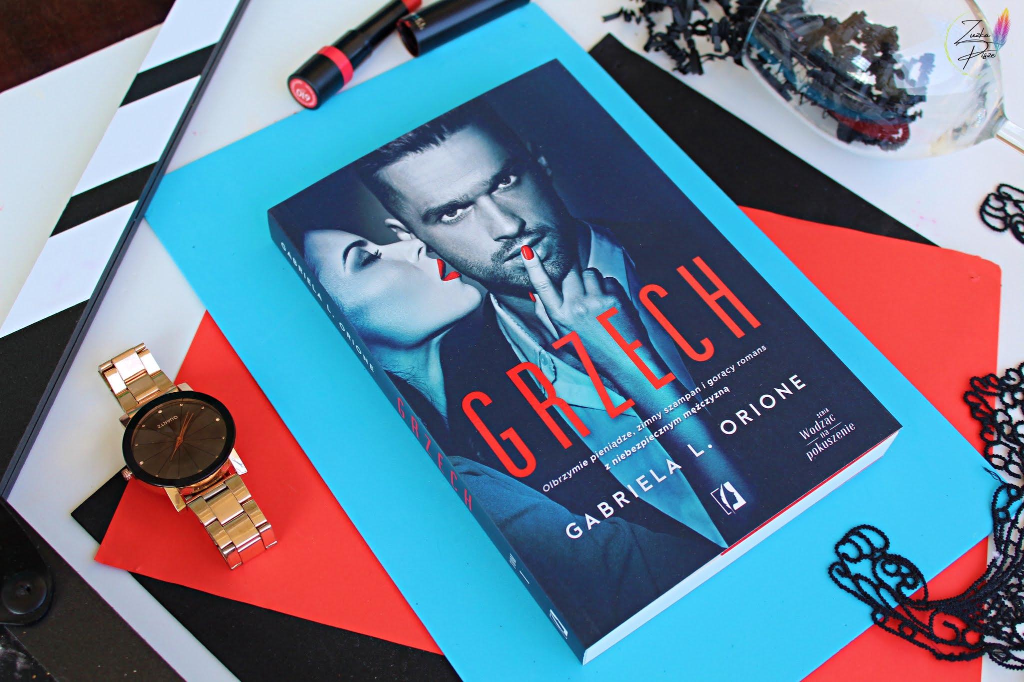 """Gabriela L. Orione """"Grzech"""" - recenzja książki"""