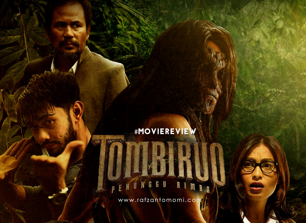 Tombiruo : Penunggu Rimba - Movie Review