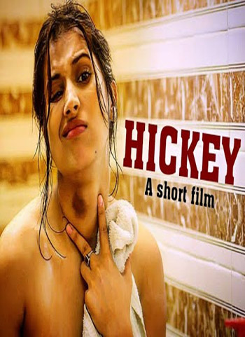 Hickey 2019 S01 ORG Hindi Hot Short Film HDRip 150MB 1