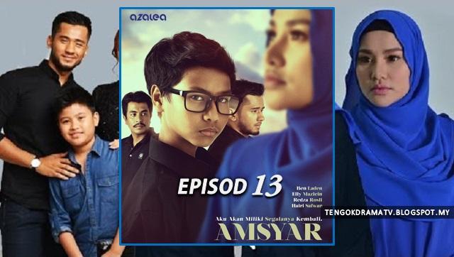 Drama Amsyar Lakonan Ben Laden – Episod 13