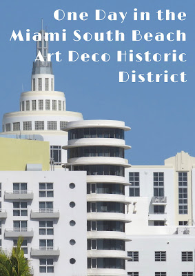 Pinterest pin: How to spend one day in the Miami South Beach Art Deco Historic District