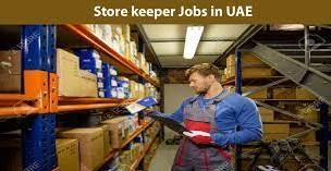 Storekeeper Job Vacancy For Manufacturing Company Dubai Location