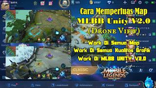 Cara Memperluas Tampilan Map Mobile Legends (Drone View) MLBB Unity V2.0