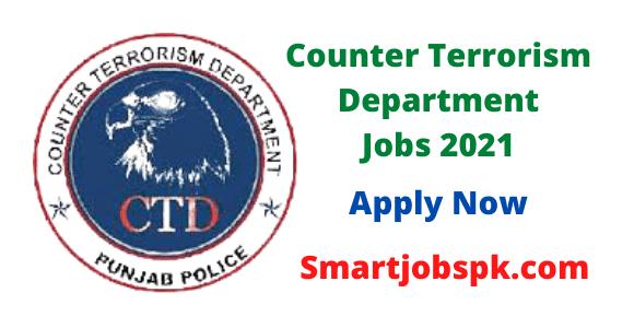 Counter Terrorism Department (CTD) Punjab Police Jobs 2021