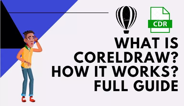 what-is-coreldraw-and-how-it-works-full-guide