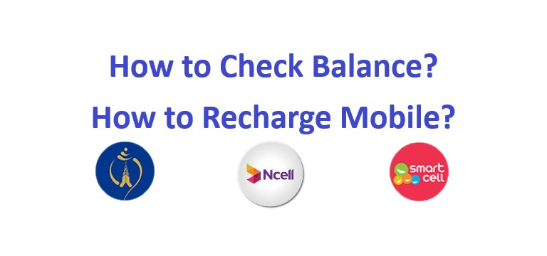 How to Check Balance and Recharge Different Mobile Network Operators in Nepal?