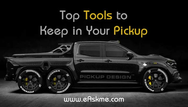 Top Tools To Keep In Your Pickup: eAskme