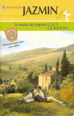 Lucy Gordon - La Esposa Del Magnate