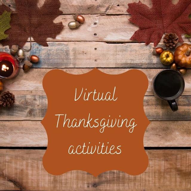Virtual Thanksgiving activities