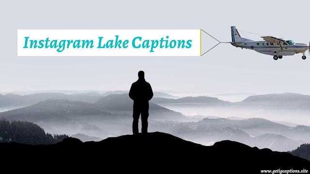 Lake Captions,Instagram Lake Captions,Lake Captions For Instagram