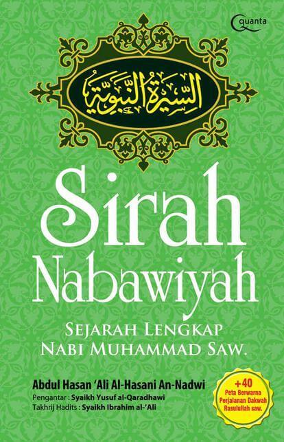 Sirah Nabawiyah Sejarah Lengkap Nabi Muhammad SAW