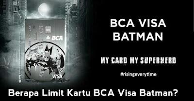 biaya dan limit kartu bca visa batman