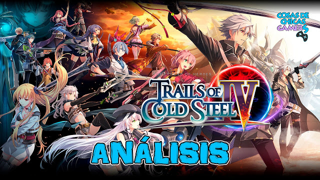 Analisis de The Legends of Heroes Trails of Cold Steel IV Special Edition para PlayStation 4