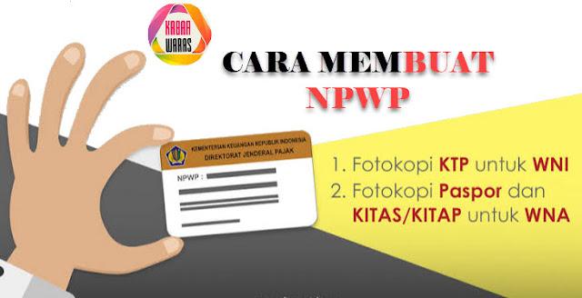 Cara Membuat NPWP Secara Online, Offline dengan Mudah