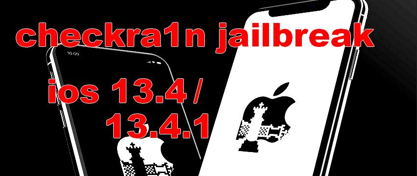 checkra1n jailbreak new update ios 13.4/13.4.1