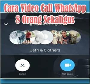 Cara Melakukan Video Call WhatsApp Hingga 8 Orang Sekaligus