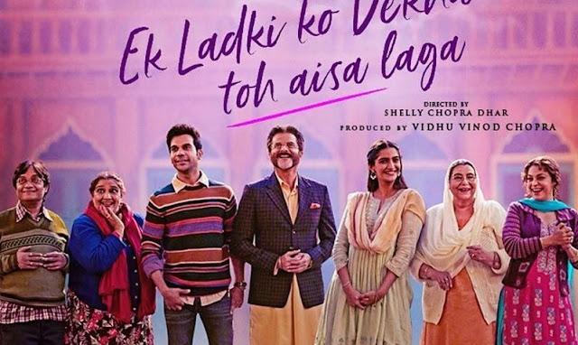 Ek Ladki Ko Dekha Toh Aisa Laga (2019) -  Sonam Kapoor And Anil Kapoor