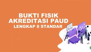 Download Bukti Fisik Akreditasi PAUD,TK,RA Update 2020 Lengkap 8 Standar