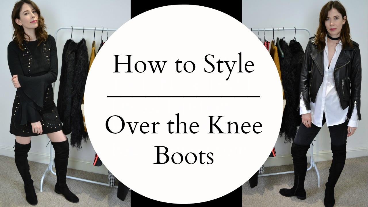 A how to style over the knee boots 3 different ways using affordable high street fashion
