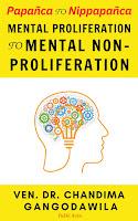 Papañca to Nippapañca:Mental Proliferation to Mental Non-Proliferation