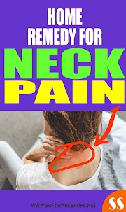 Effective Remedy To Cure Neck Pain Fast