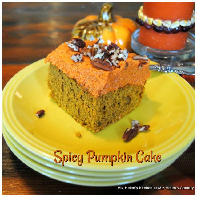 Spicy Pumpkin Cake at Miz Helen's Country Cottage