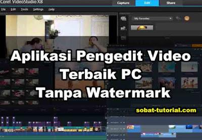 Aplikasi Pengedit Video Terbaik PC Tanpa Watermark