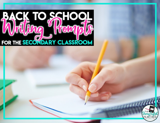 Back to School Writing Prompts for the Secondary Classroom