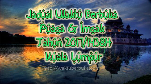 Jadual Waktu Berbuka Puasa Imsak 2018 Kuala Lumpur