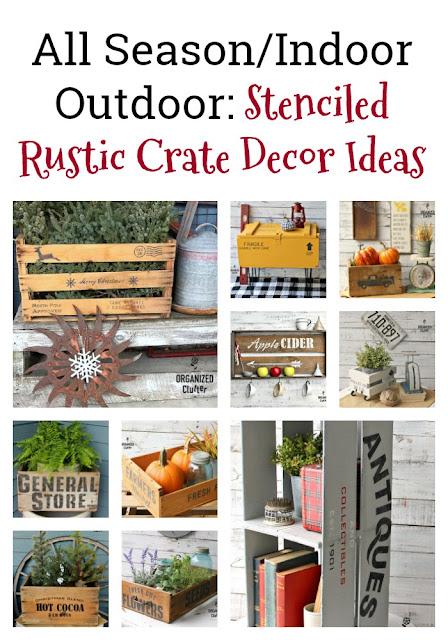Indoor/Outdoor & All Season Stenciled Crate Ideas #stencil #crateideas #oldsignstencils #rusticdecor #holidaydecor #gardendecor