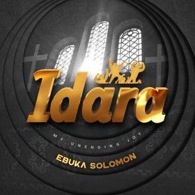 MUSIC: Ebuka Solomon - Idara