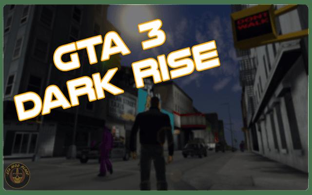 GTA III Dark Edition mod for Grand Theft Auto III - Mod DB