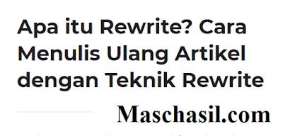 Apa Itu Rewrite dan Cara Menulis Artikel