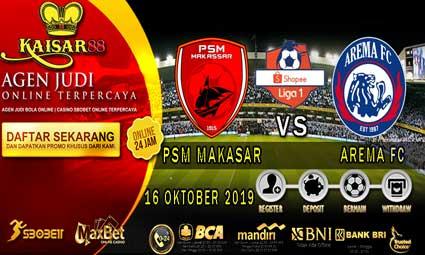 PREDIKSI BOLA TERPERCAYA PSM MAKASAR VS AREMA FC 16 OKTOBER 2019