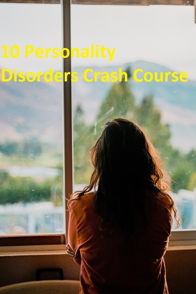 10 Personality Disorders Crash Course